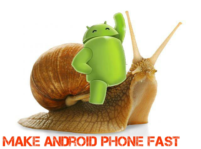 make android phone fast.jpg